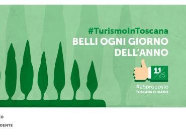 #25proposte, la Toscana è bella e attraente. Promuoviamola di più