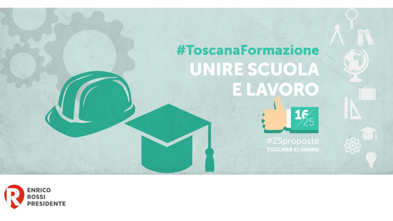 #25proposte, la Toscana unisce scuola e lavoro