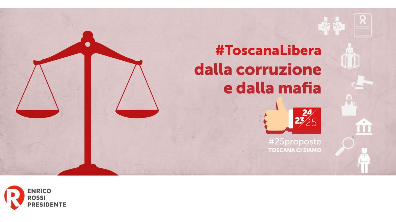 #25proposte, la Toscana libera dalla corruzione e dalla mafia